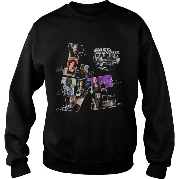 Love fast and furious movies characters signatures  Sweatshirt