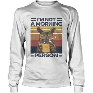 Im Not A Morning Person Owl Vintage Retro  Long Sleeve