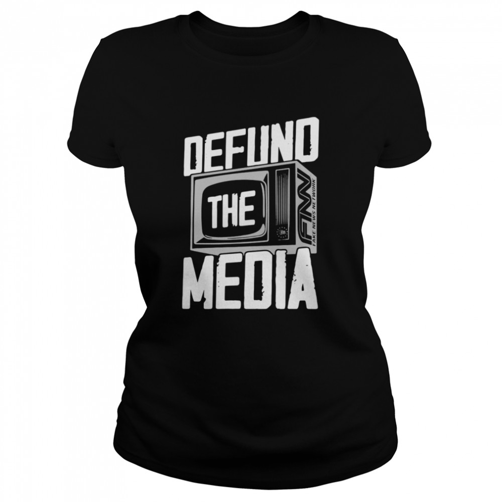 Defund The Media  Classic Women's T-shirt