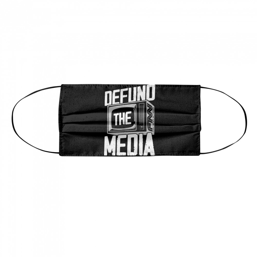 Defund The Media  Cloth Face Mask