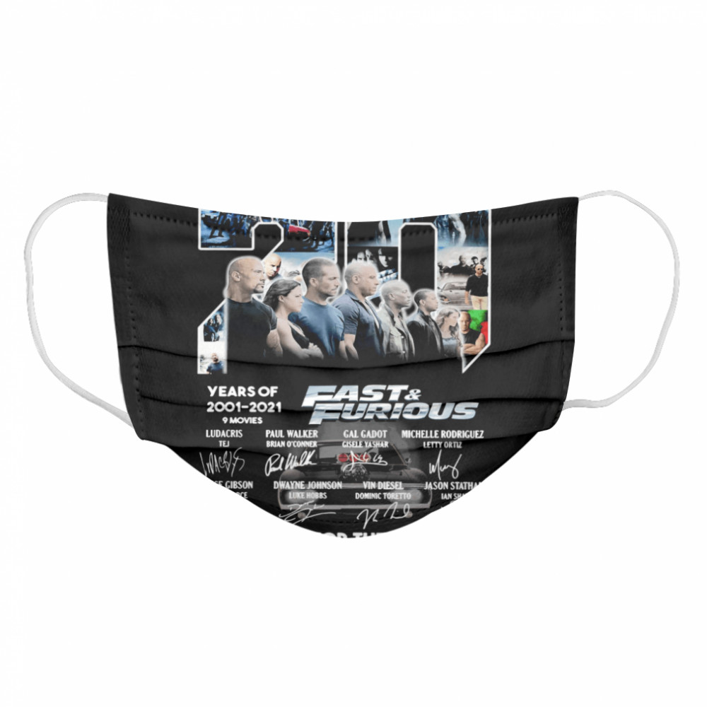 Fast and Furious 20 Years Of 2001 2021 Thank You For The Memories Signature  Cloth Face Mask