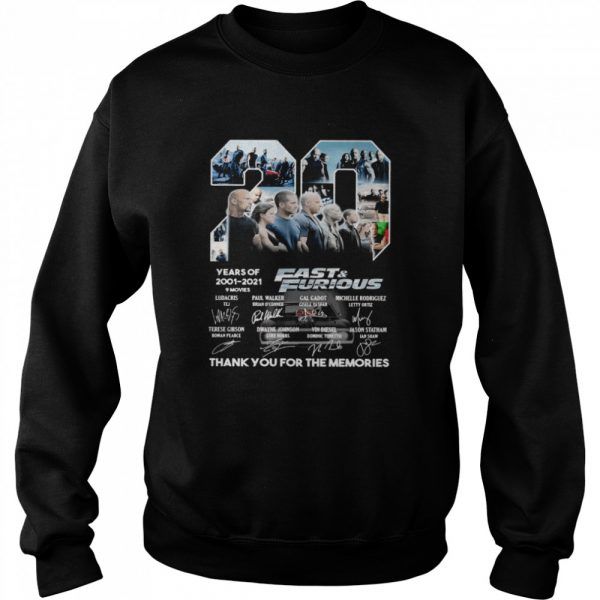 Fast and Furious 20 Years Of 2001 2021 Thank You For The Memories Signature  Unisex Sweatshirt