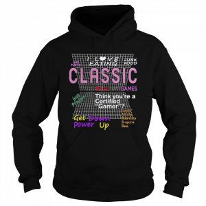 I Love Eating Junk Food And Playing Classic Games  Unisex Hoodie
