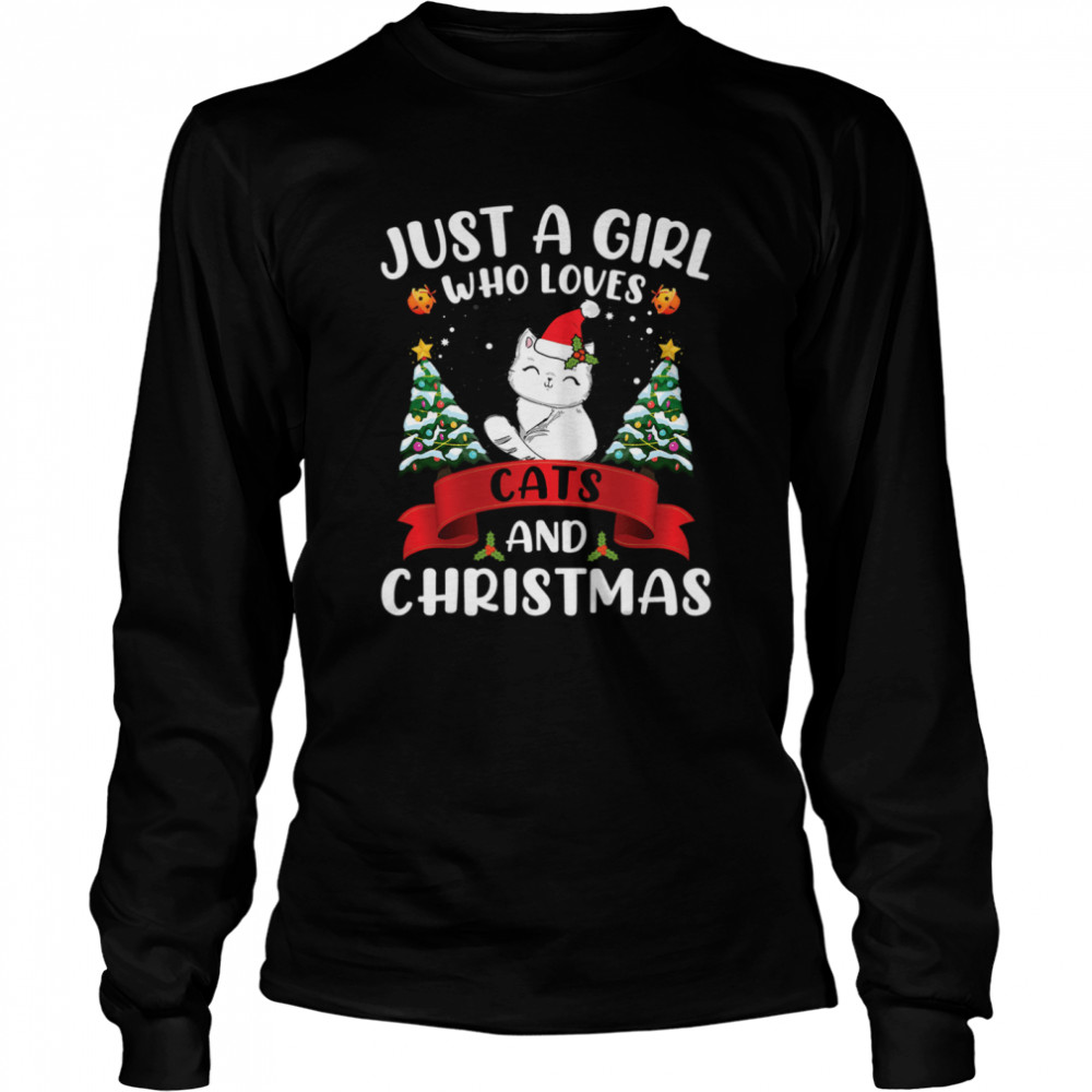 Just A Girl Who Loves Cat And Christmas Gift Christmas  Long Sleeved T-shirt