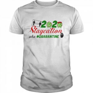 Coronavirus 2020 staycation aha Quarantine  Classic Men's T-shirt