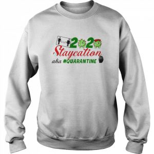 Coronavirus 2020 staycation aha Quarantine  Unisex Sweatshirt