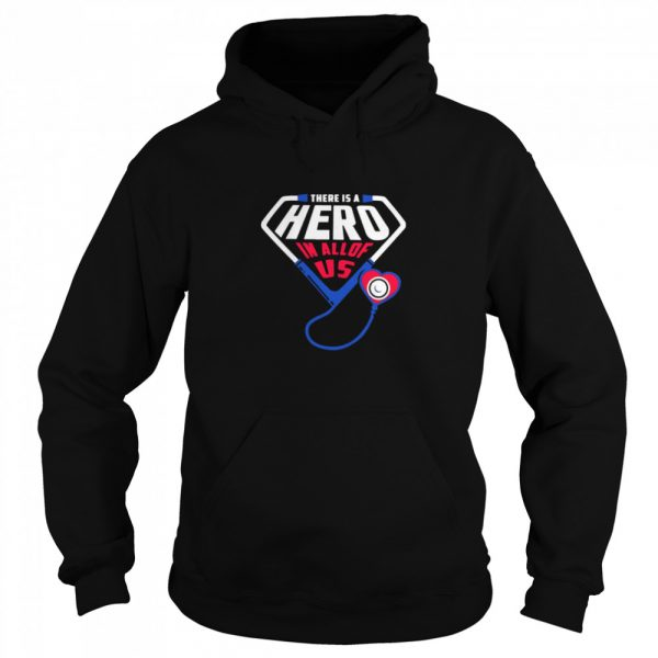 There Is A Hero In All Of Us  Unisex Hoodie