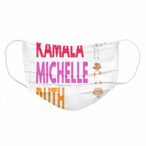 The Kamala Michele Ruth 2021 With President  Cloth Face Mask